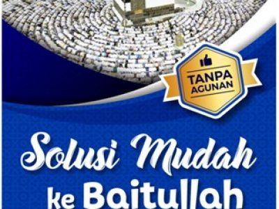 Pembiayaan Syariah Umroh dengan Akad Ijarah Tanpa Jaminan/ Agunan