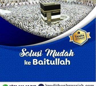 Tabungan Rencana Umroh atau Pembiayaan Syariah Umroh BPRS AlSalaam Tanpa Agunan