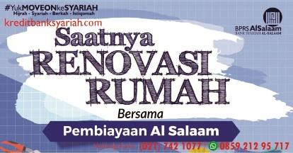 Pinjaman Dana BPR Syariah AlSalaam Pembiayaan Renovasi Rumah