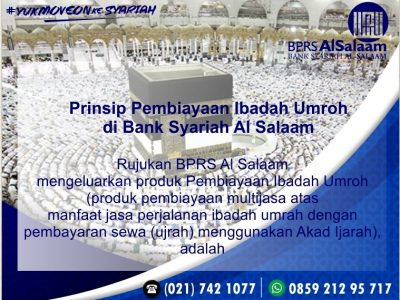 Prinsip Pembiayaan Syariah Ibadah Umrah/ Umroh BPRS AlSalaam